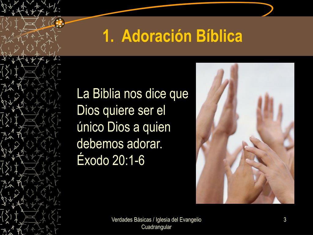 1.  Adoración Bíblica