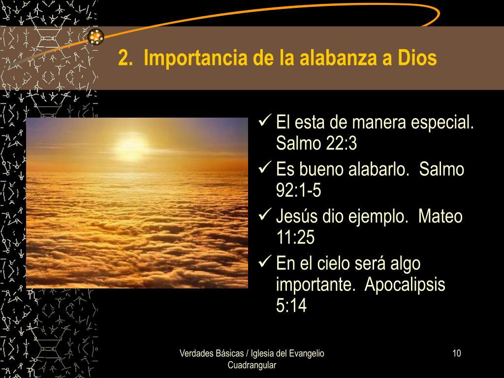 2.  Importancia de la alabanza a Dios