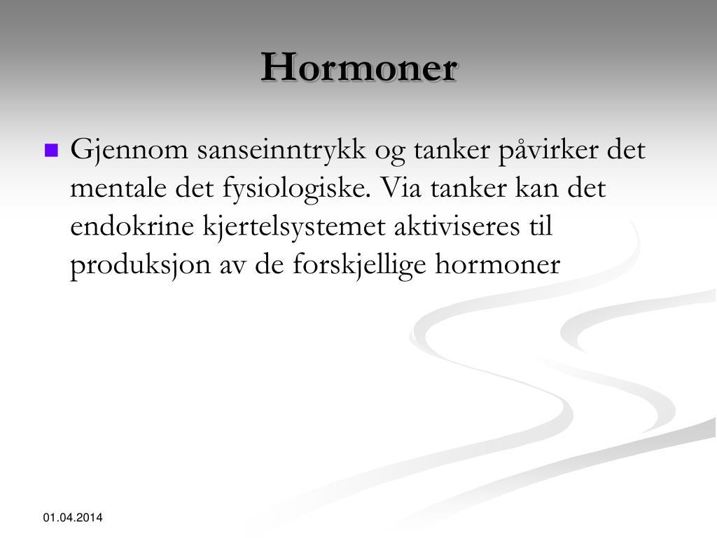 Hormoner