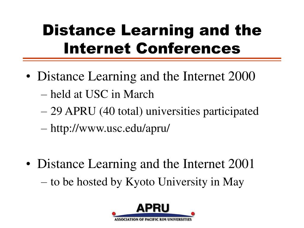 Distance Learning and the Internet Conferences