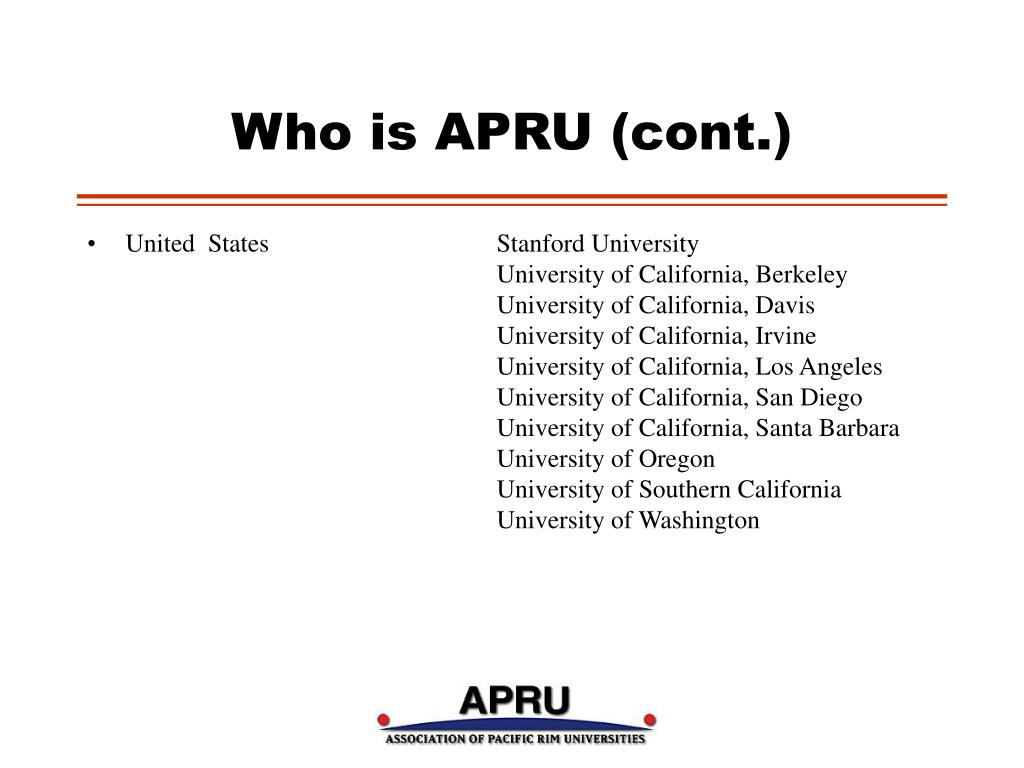 Who is APRU (cont.)