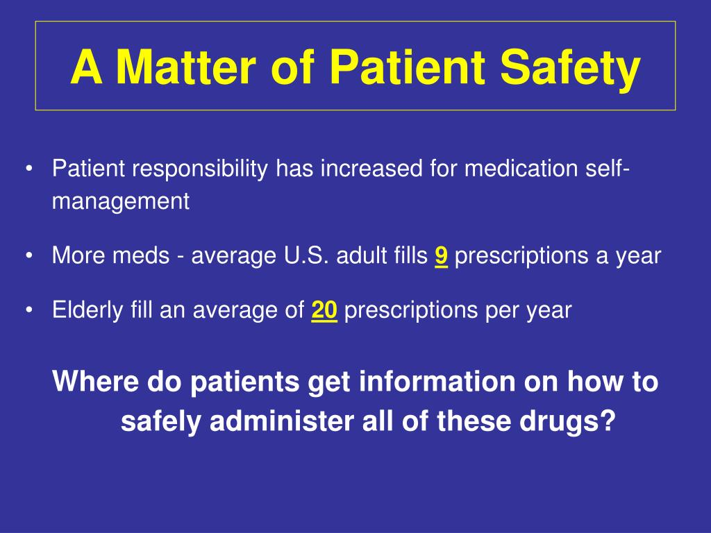 A Matter of Patient Safety