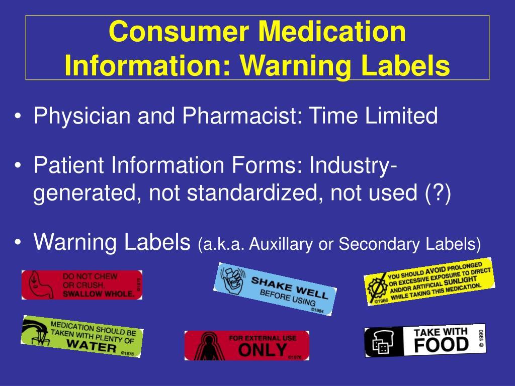 Consumer Medication Information: Warning Labels