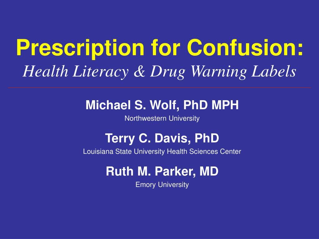 Prescription for Confusion: