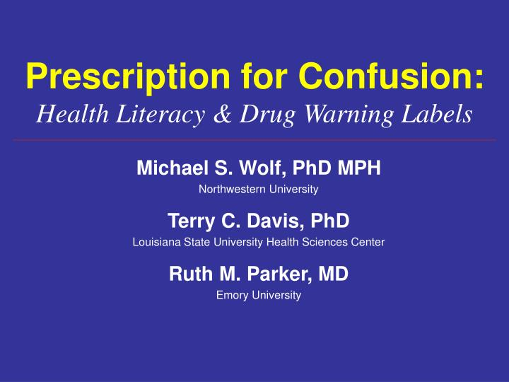 Prescription for confusion health literacy drug warning labels
