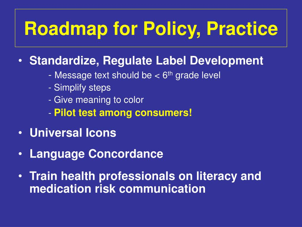 Roadmap for Policy, Practice