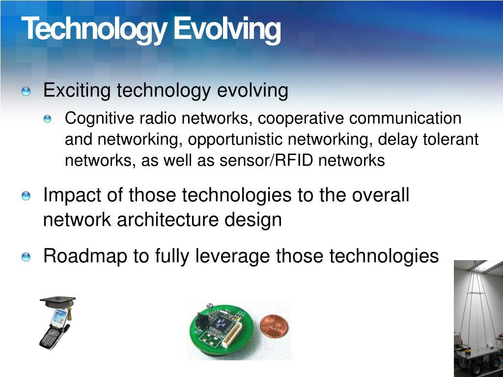Technology Evolving