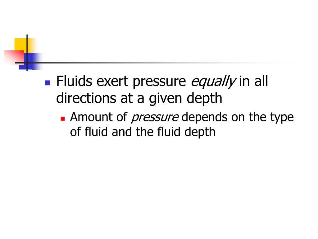 Fluids exert pressure