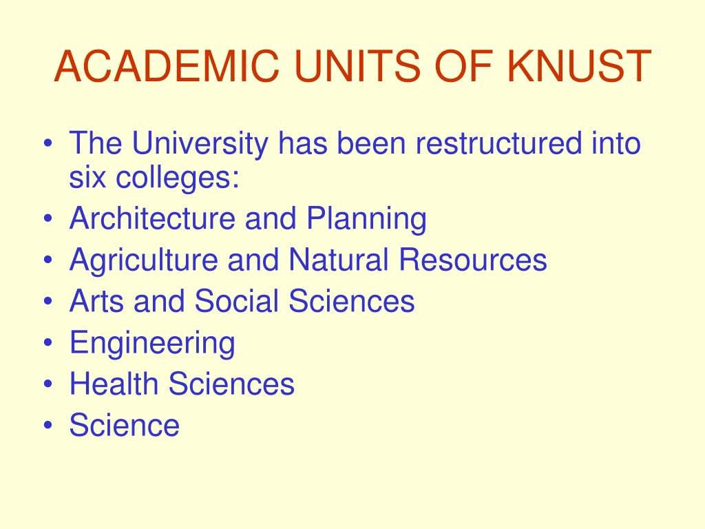 ACADEMIC UNITS OF KNUST