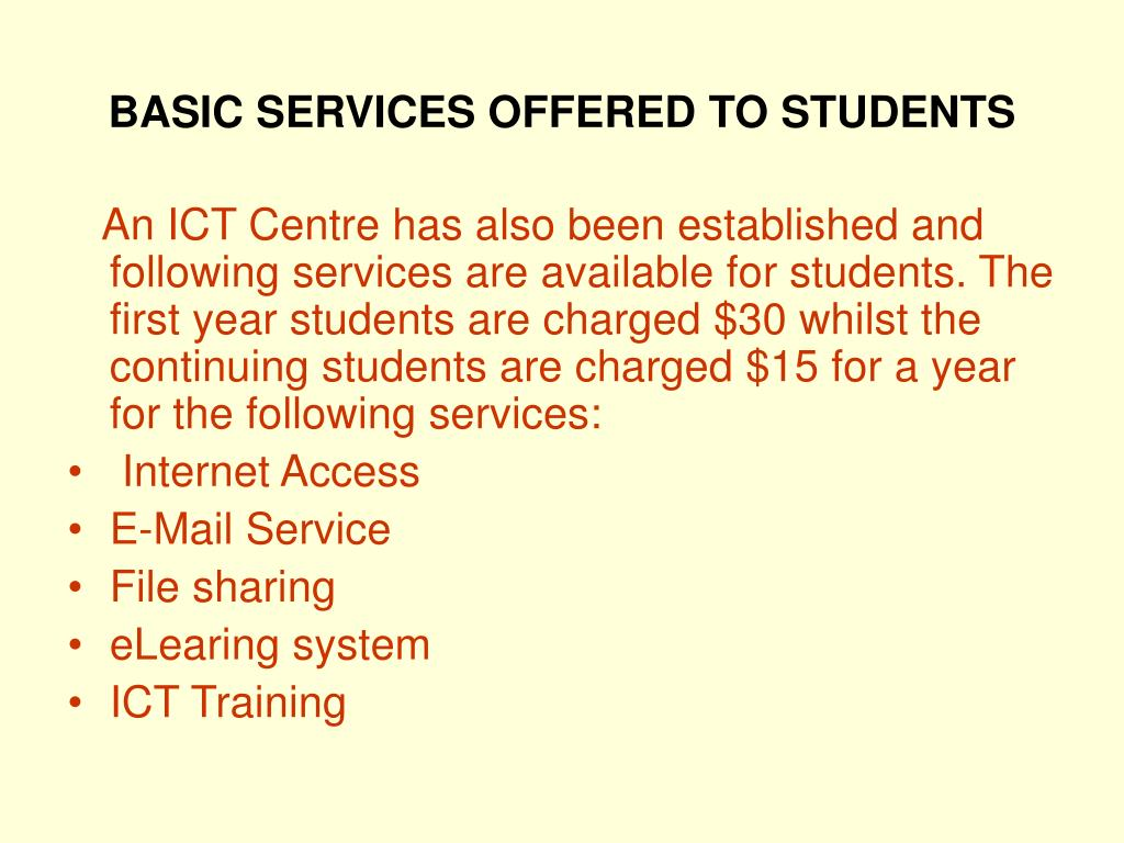 BASIC SERVICES OFFERED TO STUDENTS