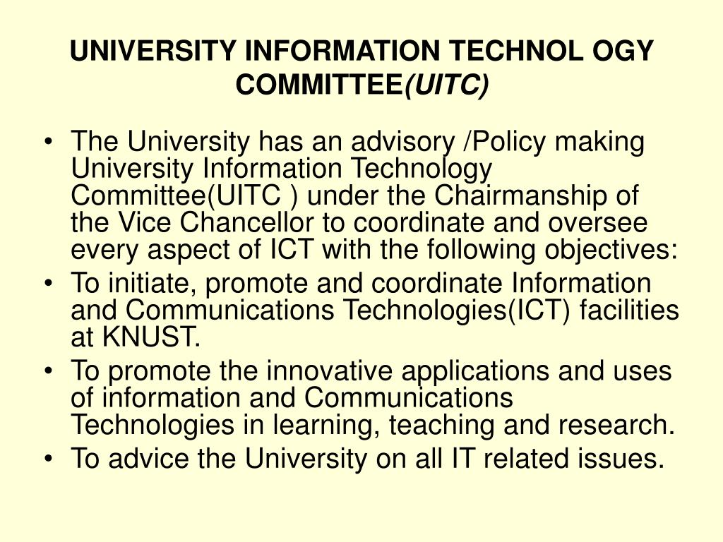 UNIVERSITY INFORMATION TECHNOL OGY COMMITTEE