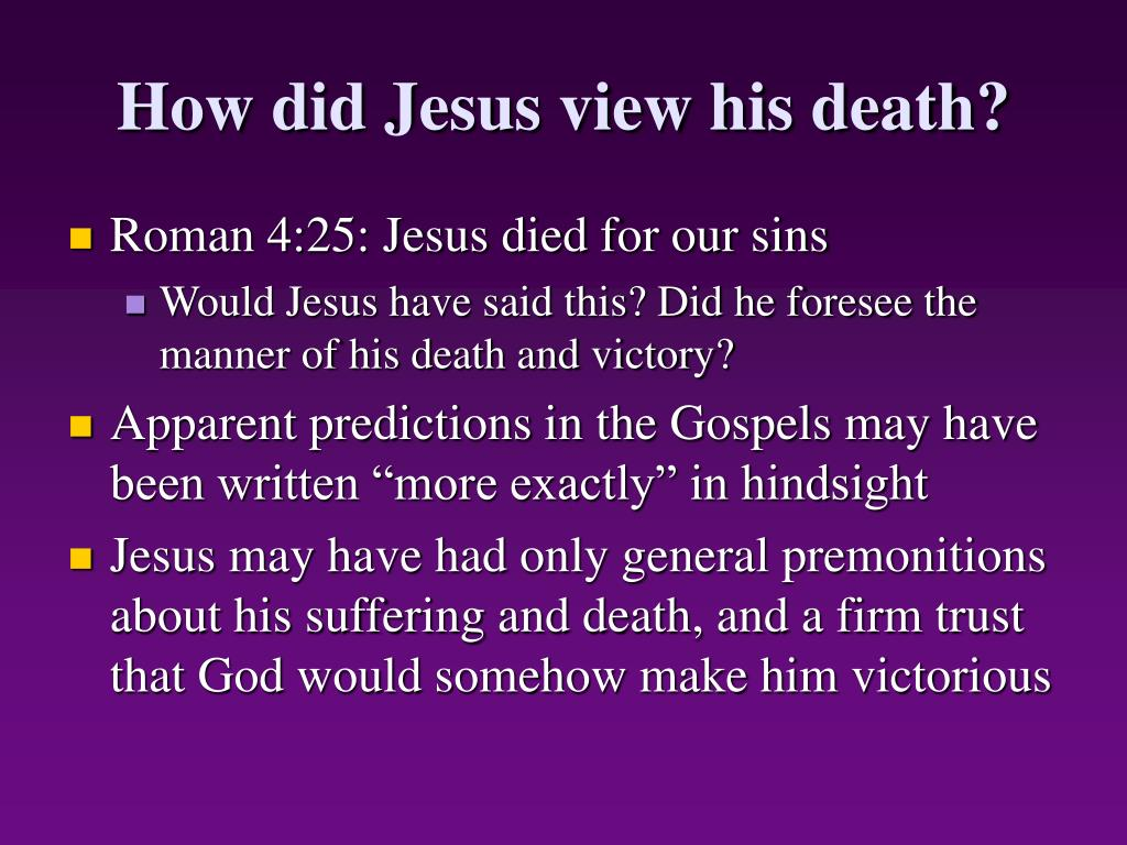 How did Jesus view his death?