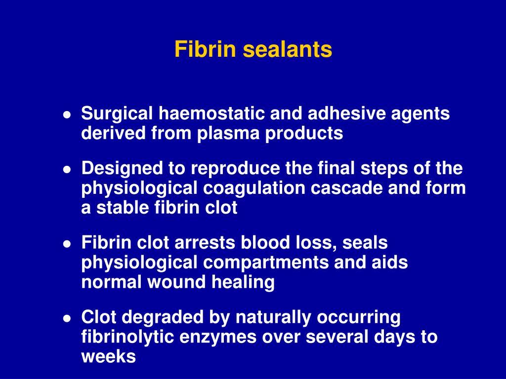 Fibrin sealants