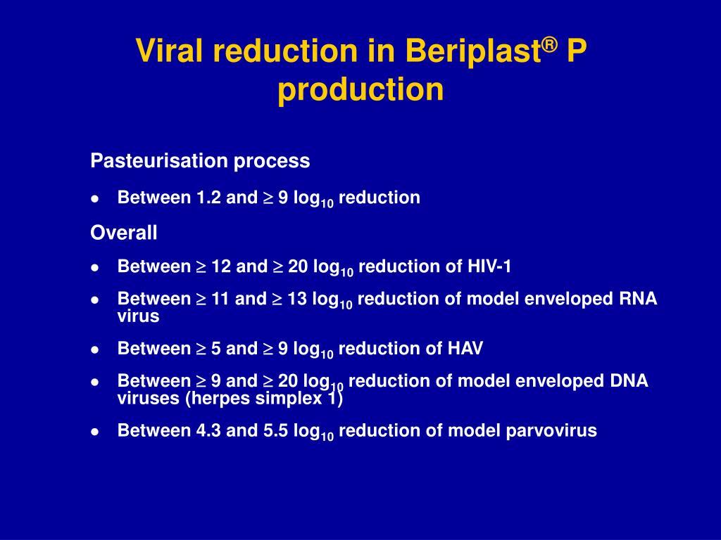 Viral reduction in Beriplast