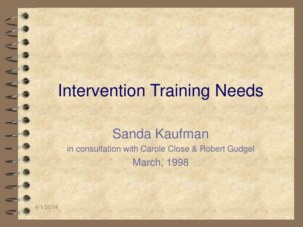 Intervention Training Needs