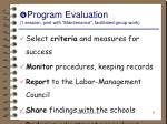 program evaluation 1 session joint with maintenance facilitated group work