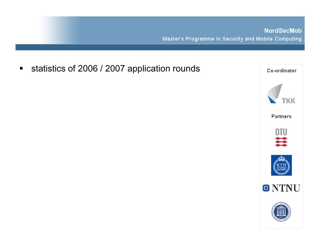 statistics of 2006 / 2007 application rounds