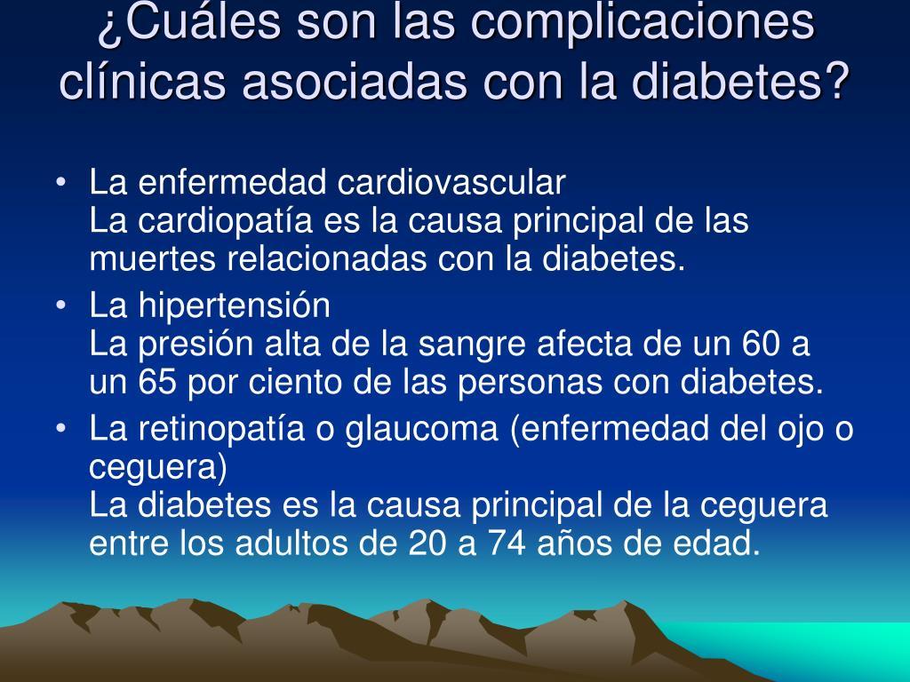 ¿Cuáles son las complicaciones clínicas asociadas con la diabetes?