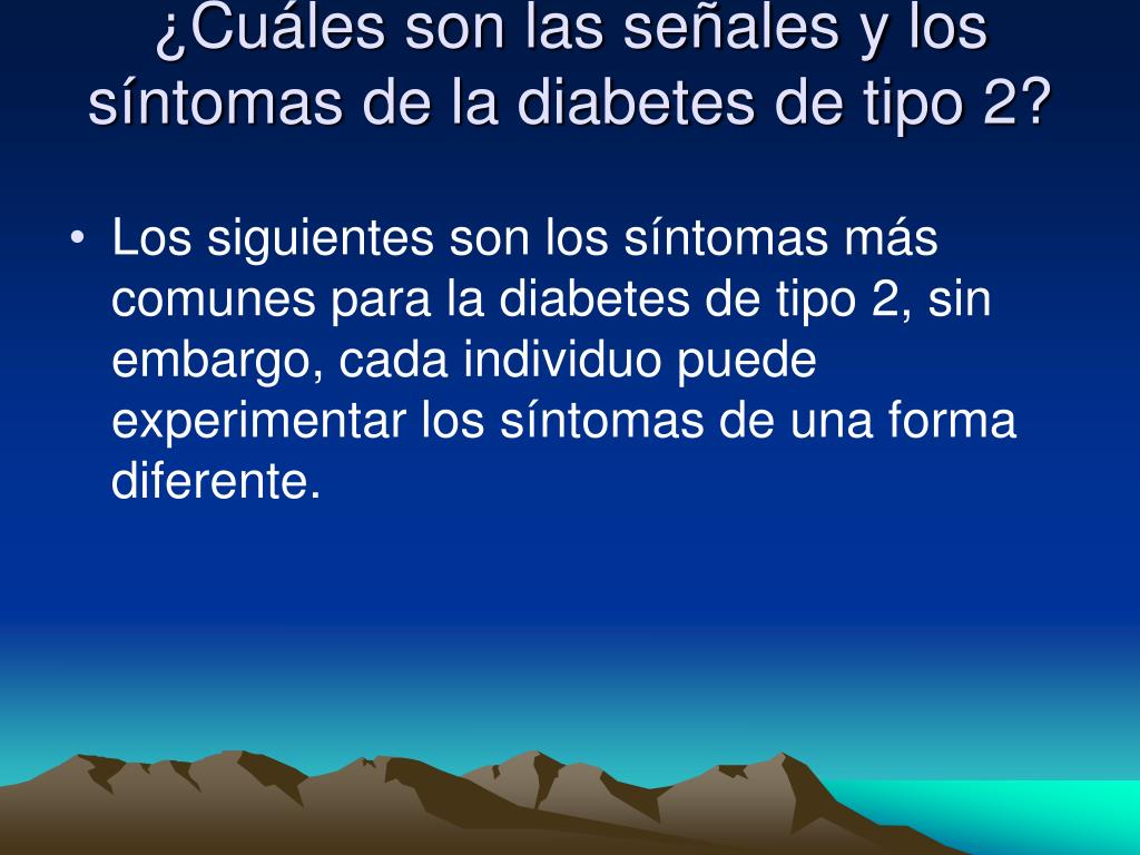 ¿Cuáles son las señales y los síntomas de la diabetes de tipo 2?