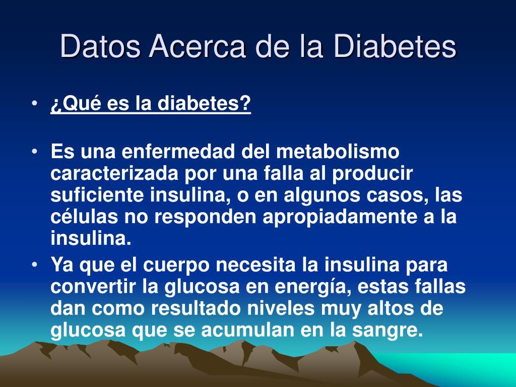 Datos Acerca de la Diabetes