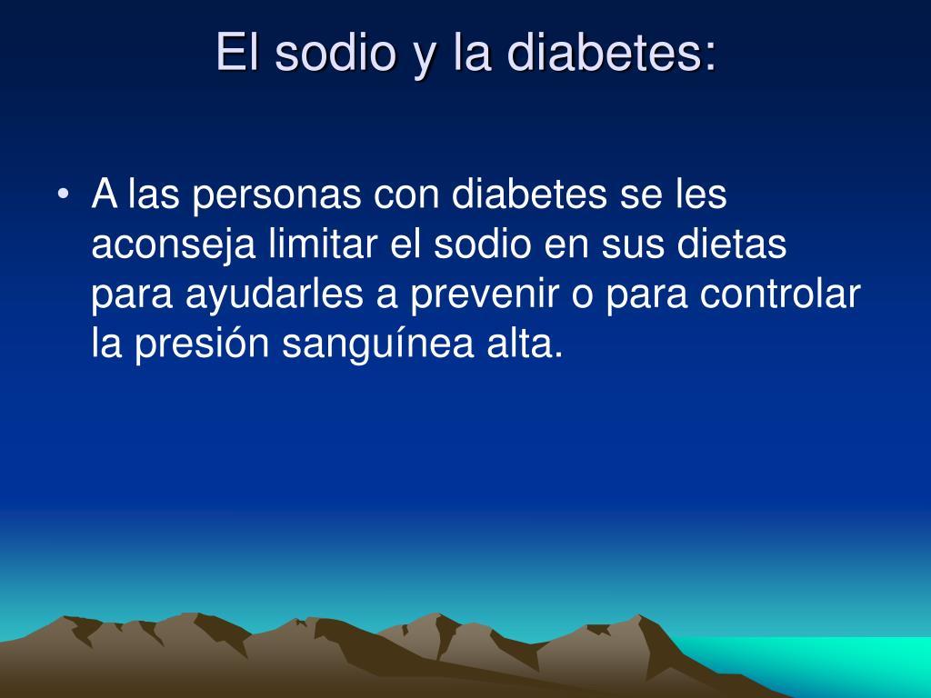 El sodio y la diabetes: