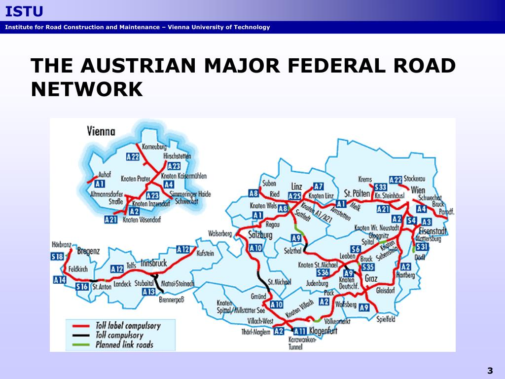 THE AUSTRIAN MAJOR FEDERAL ROAD NETWORK