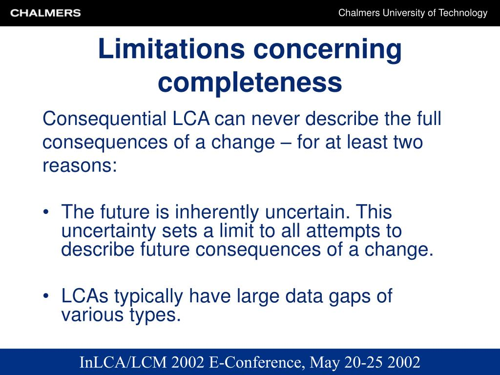 Limitations concerning completeness