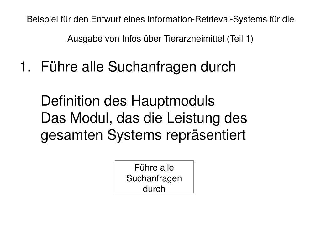 Beispiel für den Entwurf eines Information-Retrieval-Systems für die Ausgabe von Infos über Tierarzneimittel (Teil 1)
