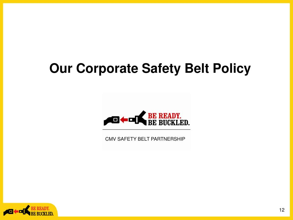 Our Corporate Safety Belt Policy