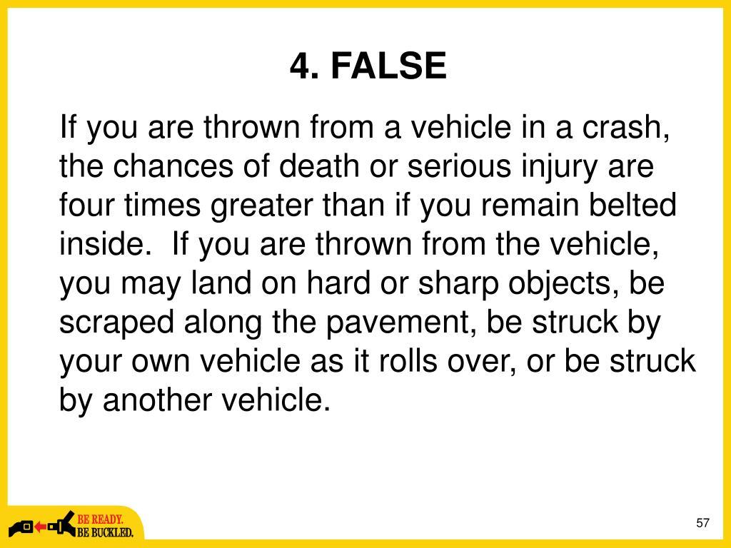4. FALSE
