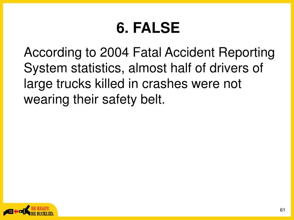 6. FALSE