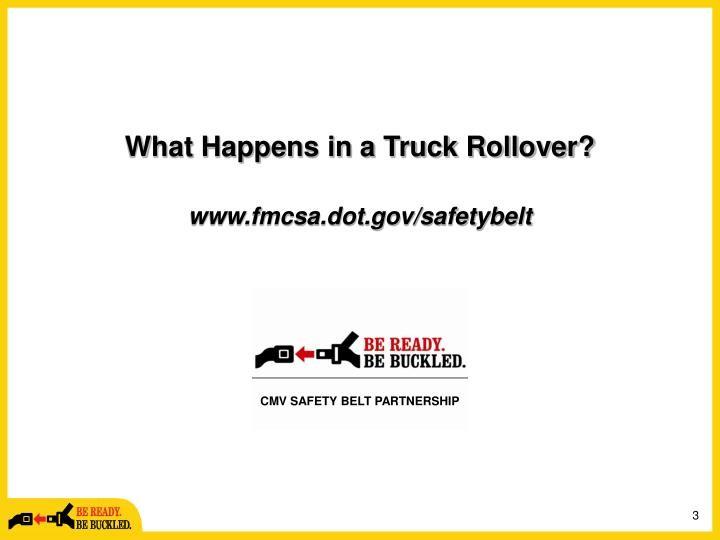 What happens in a truck rollover www fmcsa dot gov safetybelt