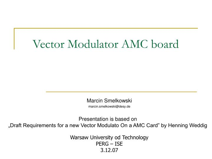 Vector modulator amc board l.jpg
