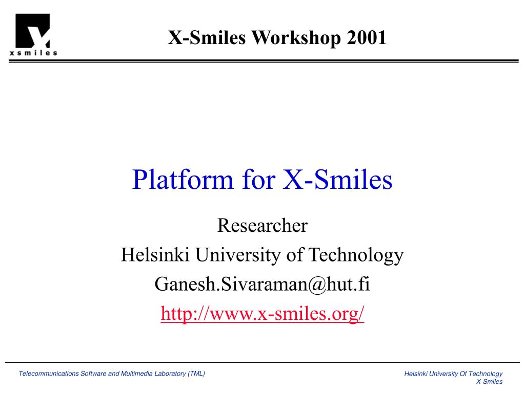 X-Smiles Workshop 2001