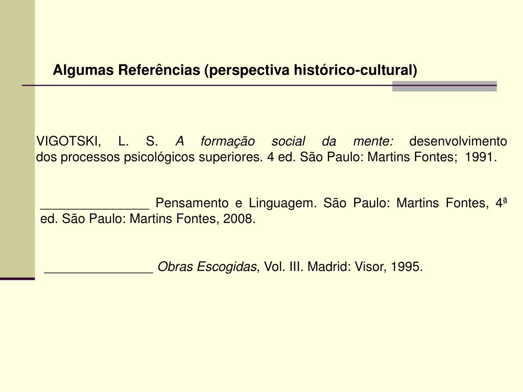 Algumas Referências (perspectiva histórico-cultural)