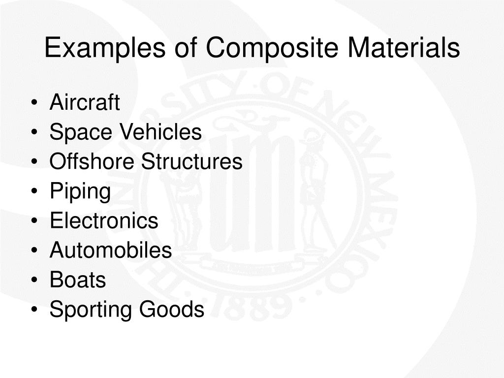Examples of Composite Materials