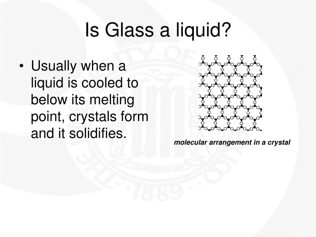 Is Glass a liquid?