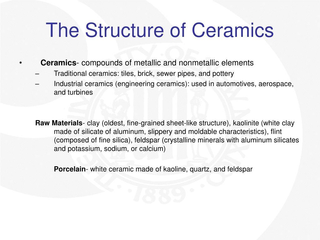The Structure of Ceramics