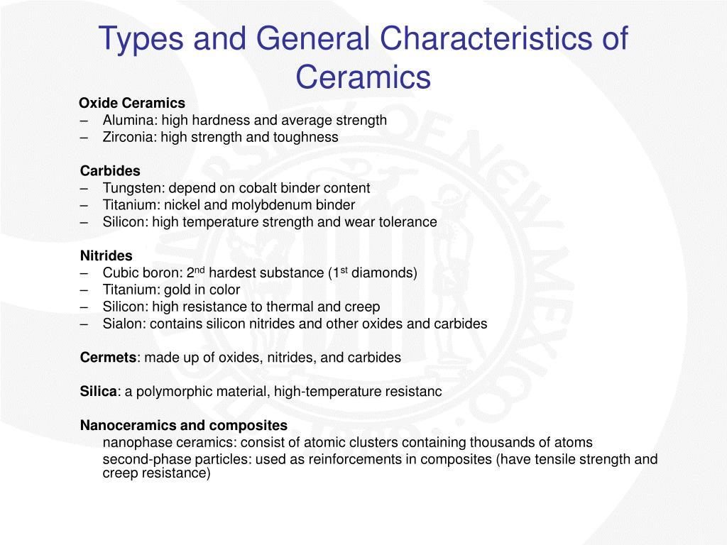Types and General Characteristics of Ceramics