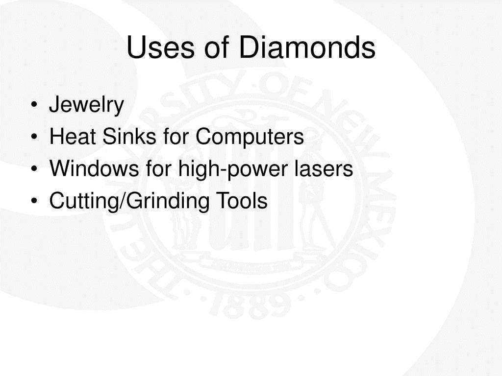 Uses of Diamonds