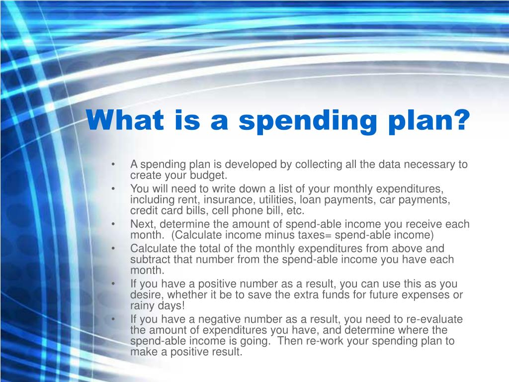 What is a spending plan?