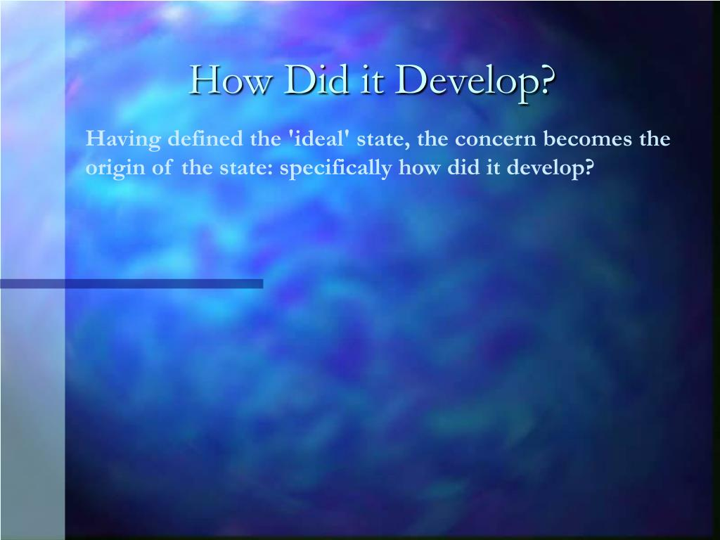 How Did it Develop?