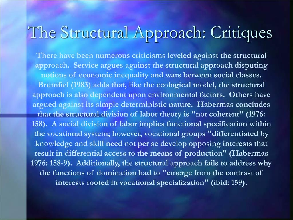 The Structural Approach: Critiques