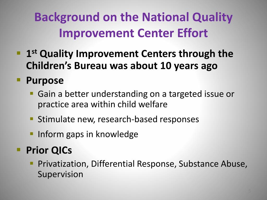 Background on the National Quality Improvement Center Effort