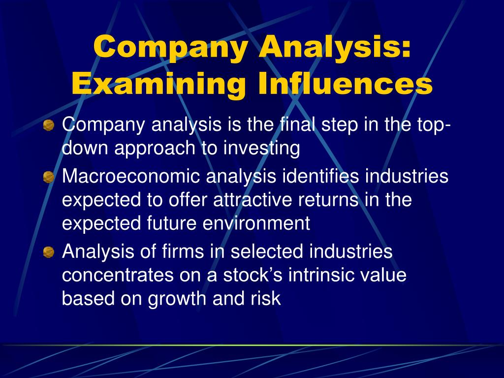 Company Analysis: Examining Influences
