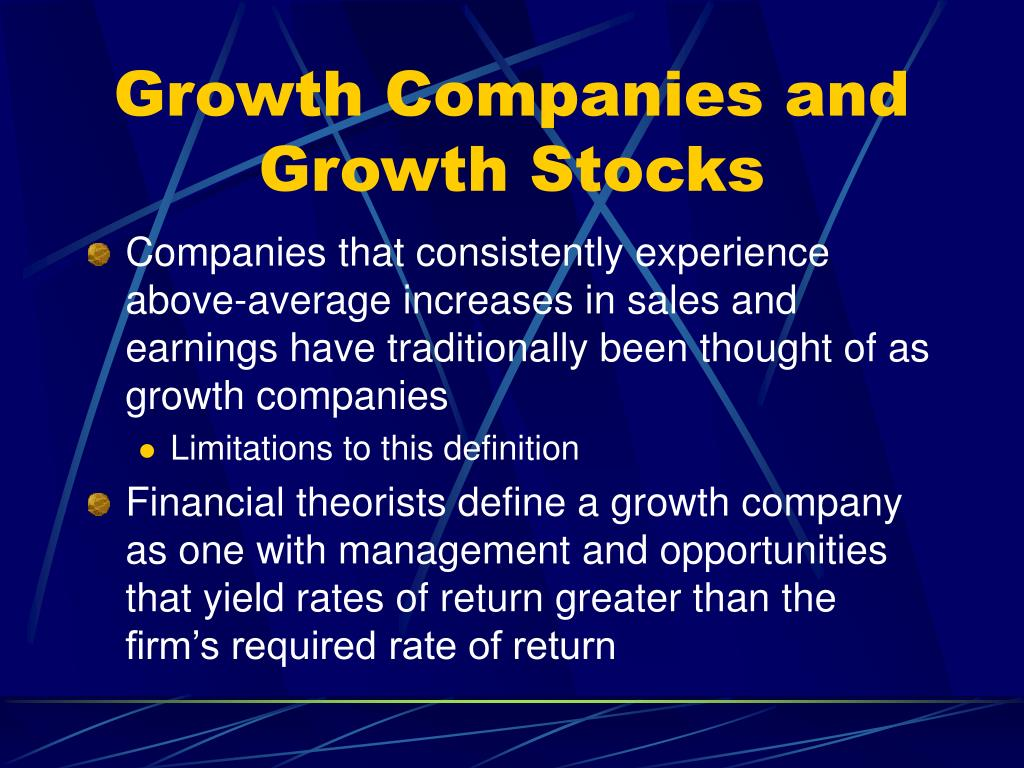 Growth Companies and Growth Stocks