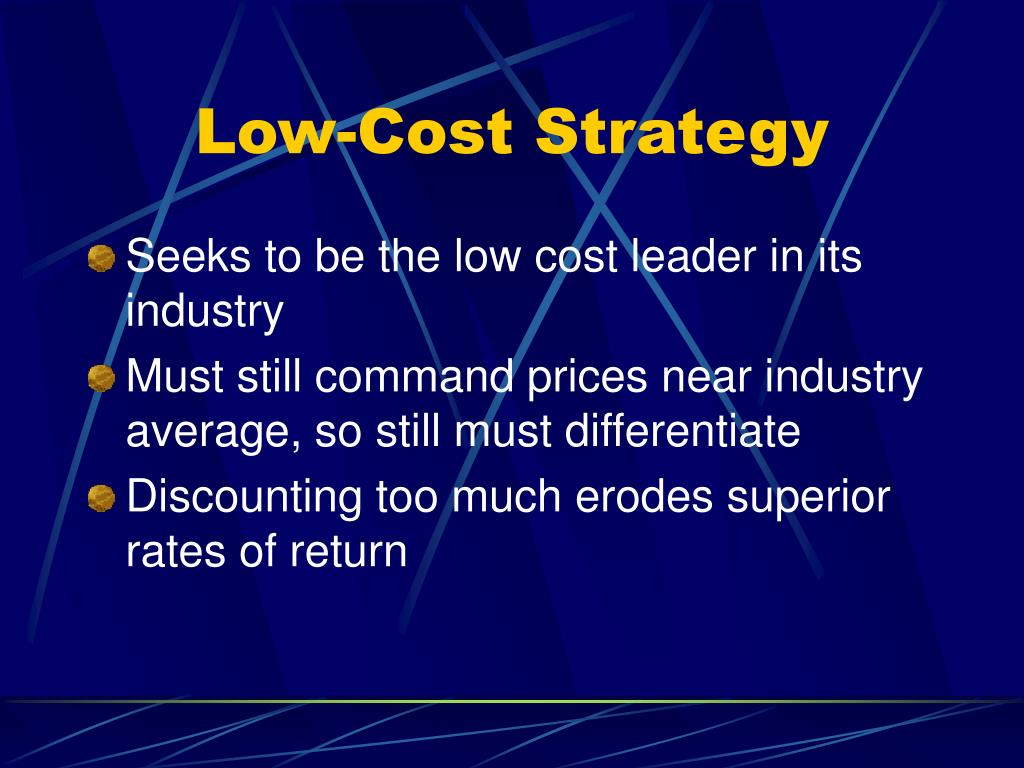 Low-Cost Strategy