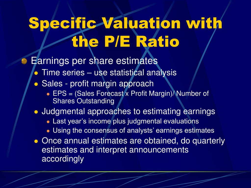 Specific Valuation with the P/E Ratio
