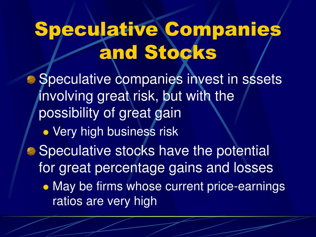 Speculative Companies and Stocks