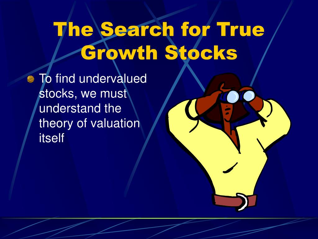 The Search for True Growth Stocks
